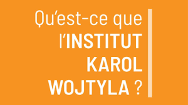 L'Institut Karol Wojtyla – Un centre de formation anthropologique est né en France !