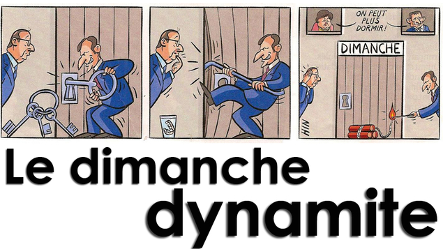 Attention à la dynamite du dimanche