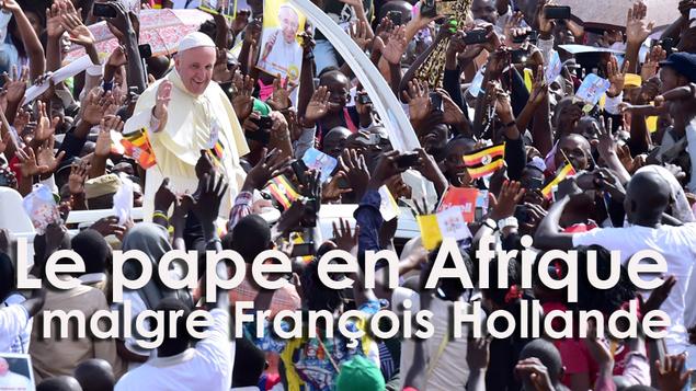 François Hollande a tenté d'empêcher le pape d'aller en République centrafricaine