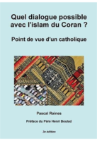 http://www.libertepolitique.com/var/afsp/storage/images/aller-plus-loin/nos-coups-de-coeur/quel-dialogue-possible-avec-l-islam-du-coran-point-de-vue-d-un-catholique/165971-1-fre-FR/Quel-dialogue-possible-avec-l-Islam-du-Coran-Point-de-vue-d-un-catholique_medium.png
