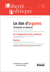 Le don d'organes, promesses et menaces