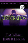 Desecration (Left Behind, IX)