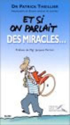 Et si on parlait des miracles ?