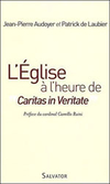 "L'Eglise à l'heure de ""Caritas in Veritate"""
