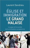 Église et immigration : le grand malaise.